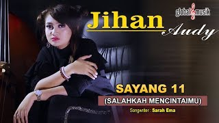 Gambar cover Jihan Audy - Salahkah Mencintaimu (Sayang 11) (Official Music Video)