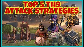 TOP 5 BEST TH9 ATTACK STRATEGIES | 3 STAR ATTACKS | CLASH OF CLANS