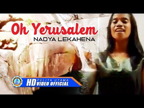 Nadya Lekahena - OH YERUSALEM