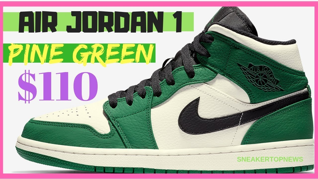 114ed925467c17 The Air Jordan 1 Mid Pine Green Release Date December