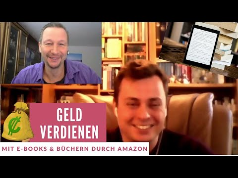 Passiv Geld verdienen mit E-Books & Büchern durch Amazon - Online Business Experte im Interview