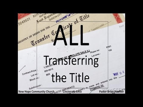 06/14/15 Sermon - Transfer the Title