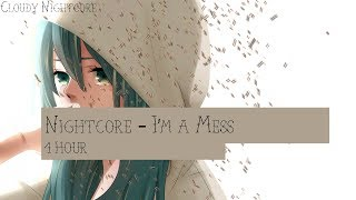 Nightcore - I'm a mess (1 hour)