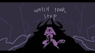 Watch Your Step (September, 2018)