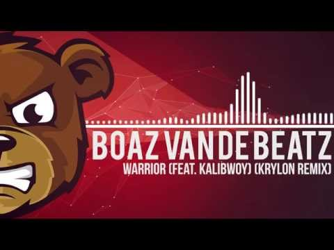 Boaz Van De Beatz - Warrior (feat. Kalibwoy) (Krylon Remix)
