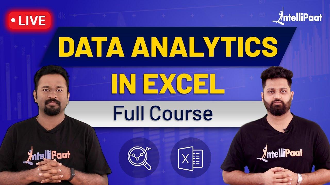 Data Analytics In Excel | Excel Data Analysis | Excel For Data Analytics | Intellipaat