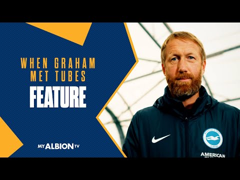 Graham Potter meets the tubes!