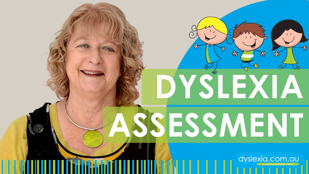 What happens in a Dyslexia Assesment?