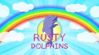 RUSTY DOLPHINS - Le dentiste (L'école de la vie)