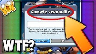 WTF? SUPERCELL BLOQUE DES COMPTES | C'EST QUOI ÇA ?! | Clash Royale