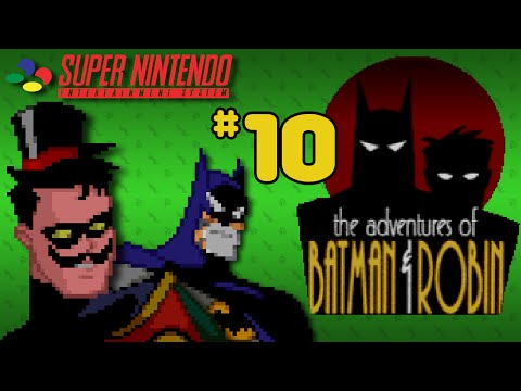 The Adventures Of Batman & Robin (SNES) - Part 10: Checkmate, Mate - Octotiggy