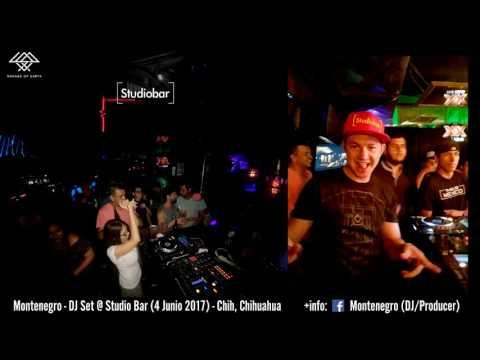 Montenegro - DJ Set @ Studio Bar (4 Junio 2017) - Chih, Chihuahua