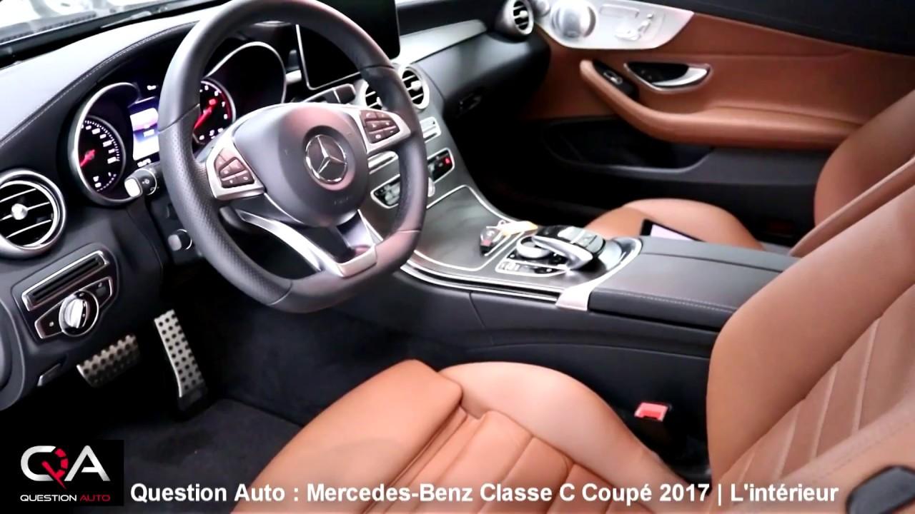 Interieur mercedes  2017 Mercedes-Benz Coupé Classe C | L'intérieur / Essai Ultra ...