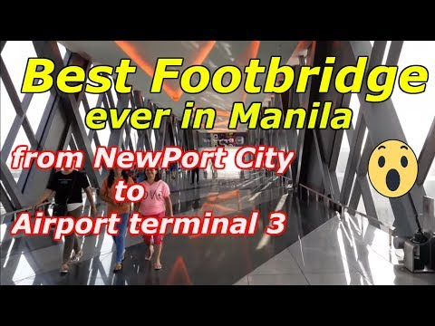 VISIT NewPort City & Best FootBridge Ever in Metro Manila,Philippines 2018