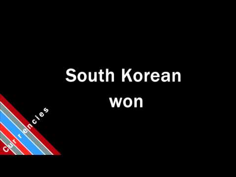 How to Pronounce South Korean won