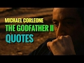 Michael Corleone - The Godfather II Best Quotes (part 1) | FullHD