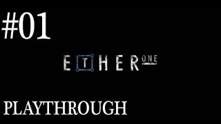 Ether One (PC) Gameplay Playthrough Walkthrough #1 - The Start