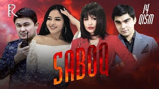 Saboq (o'zbek serial) | Сабок (узбек сериал) 14-qism