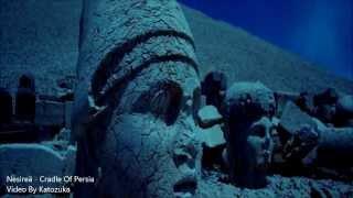 Nesireä - Cradle Of Persia