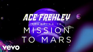 Ace Frehley - Mission To Mars (Official Video)