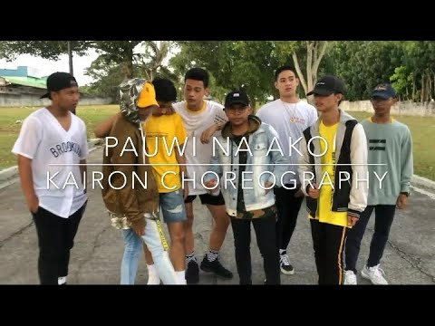 PAUWI NAKO DANCE COVER - O.C Dawgs ft. Yuri Dope, Flow-G | HSS BOYS | Kairon Choreography