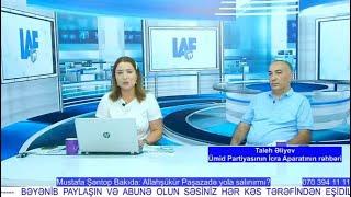 Download Mustafa Şəntop Bakıda: Allahşükür Paşazadə yola salınırmı? - TALEH ƏLİYEV İLƏ