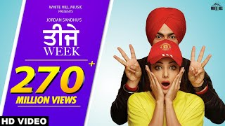 Teeje Week (Full Song) Jordan Sandhu | Bunty Bains | Sonia Mann | The Boss | New Punjabi Songs