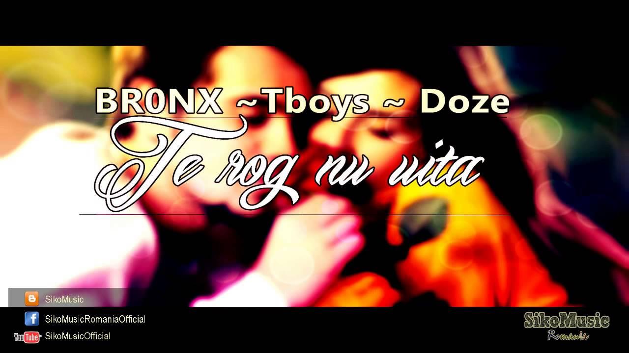 BR0NX ft. Tboys & Doze - Te rog nu uita (Siko Music Romania)
