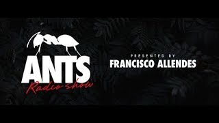 ANTS Radio Show 038 (with Francisco Allendes) 15.12.2018