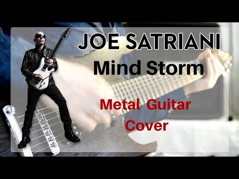 Joe Satriani - Mind Storm (Metal Guitar Cover)