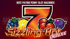 Sizzling Hot Deluxe ★ Best Paying Penny Slot Machines