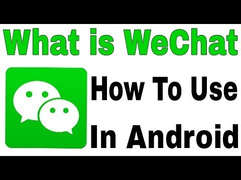 What is WeChat || How Work This App || And Use Application in Android