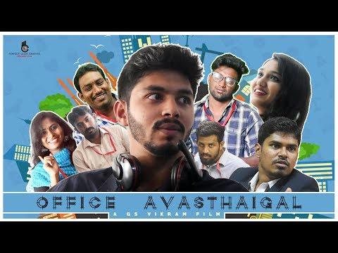 Office Avasthaigal   Tamil Comedy Short Film   Santhosh   Vijay   Shuba   GS Vikram   PCC