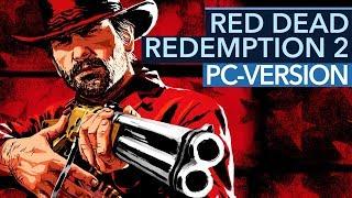 Red Dead Redemption 2 offiziell für PC angekündigt - Alle Infos