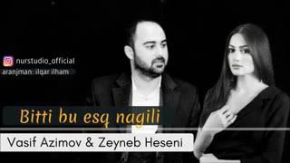 Vasif Zeyneb  bitdi bu eşk nağlı Resimi
