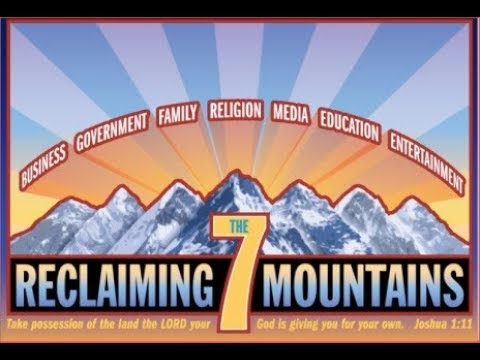 The 7 Mountain Dominion Theology Deception of the New Apostolic Reformation