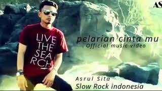 Asrul Sita-Pelarian Cintamu (Official Music Video)