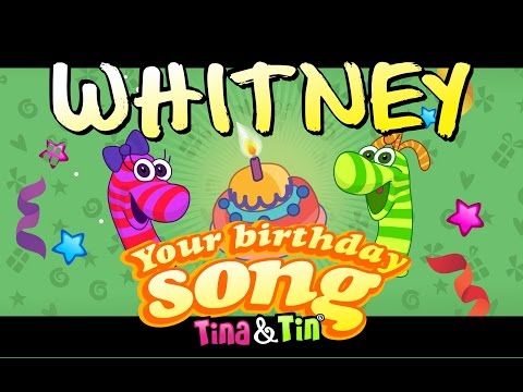 Tina&Tin Happy Birthday WHITNEY