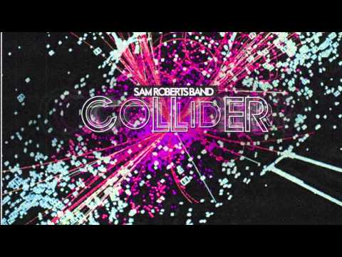 Sam Roberts Band - Without a Map (Audio)
