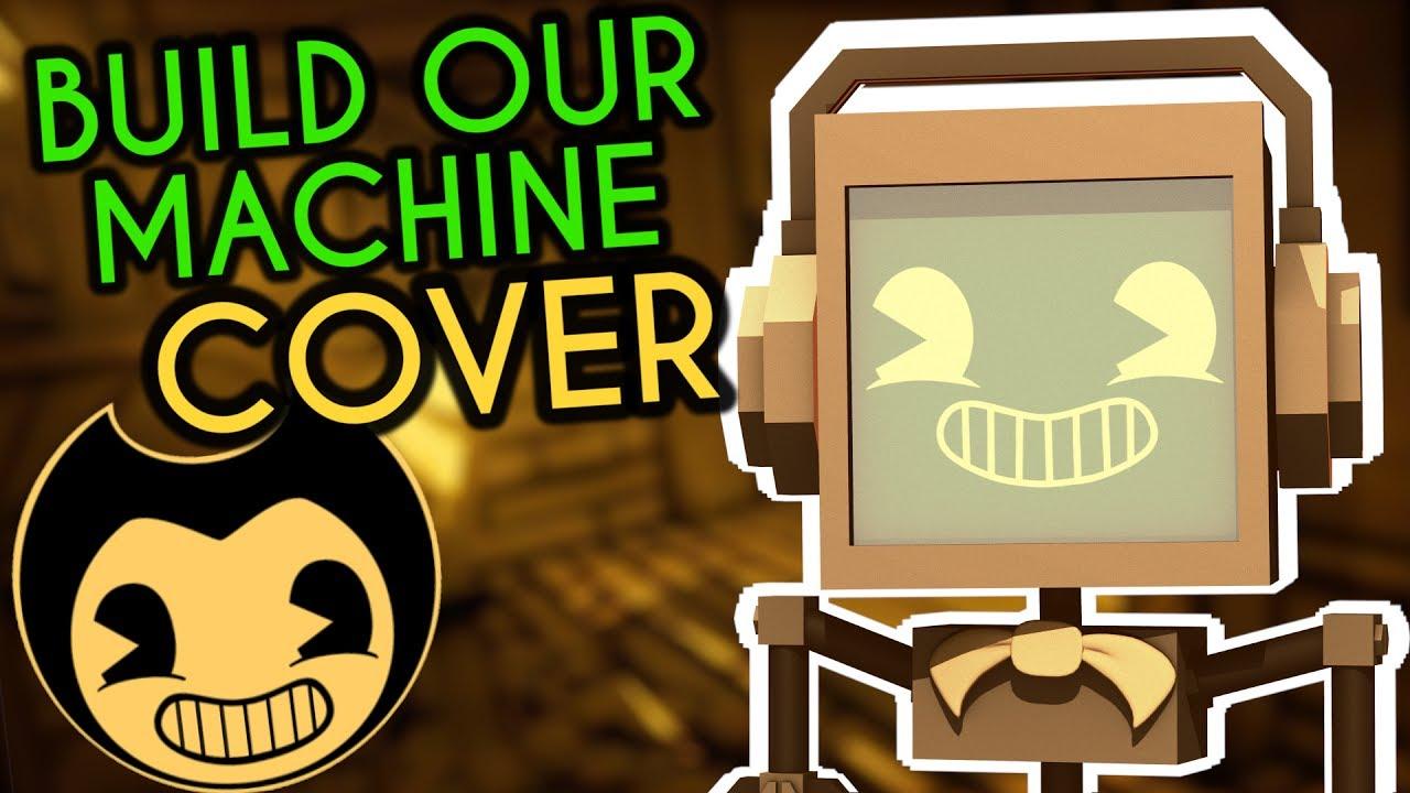 build our machine instrumental
