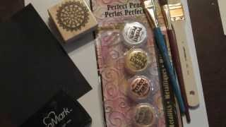 Creating an Embossed look with Perfect Pearls pigment powders