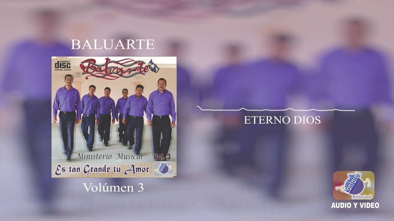 Baluarte vol.3 Eterno Dios