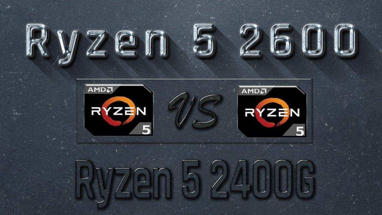 Ryzen 5 2600 vs Ryzen 5 2400G Benchmarks | Gaming Tests Review & Comparison