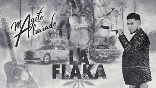 Mayito Alvarado - La Flaka