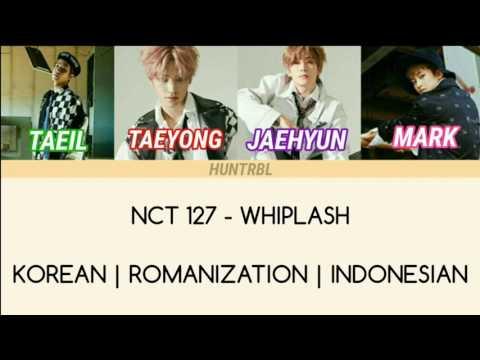 NCT 127 - WHIPLASH (Han/Rom/Indo Sub)