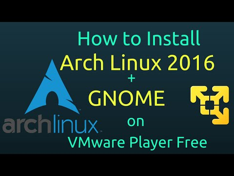 How to Install Arch Linux 2016 + GNOME 3 + Open-VM-Tools on VMware Player Free [Subtitle] [HD]