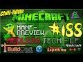 """Redled`s Minecraft Tech.-LP #188 """"Chillhütte mit Hanfdeko aus Biomaterial;)"""" [TooManyMods;)]"""