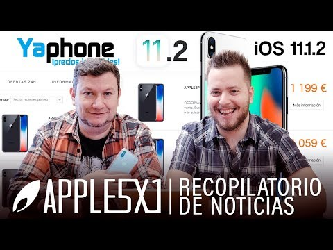 Noticias Apple: Apple lanza iOS 11.1.2, iOS 11.2 beta 3 y 4, iPhone X y envíos en Yaphone