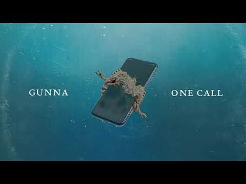 Gunna - One Call [Official Audio]