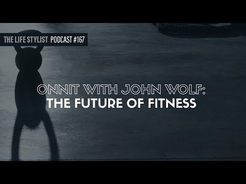 Onnit With John Wolf: The Future Of Fitness #167